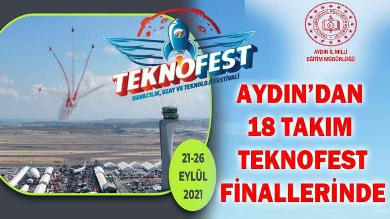 Aydın'dan 18 takım TEKNOFEST finallerinde