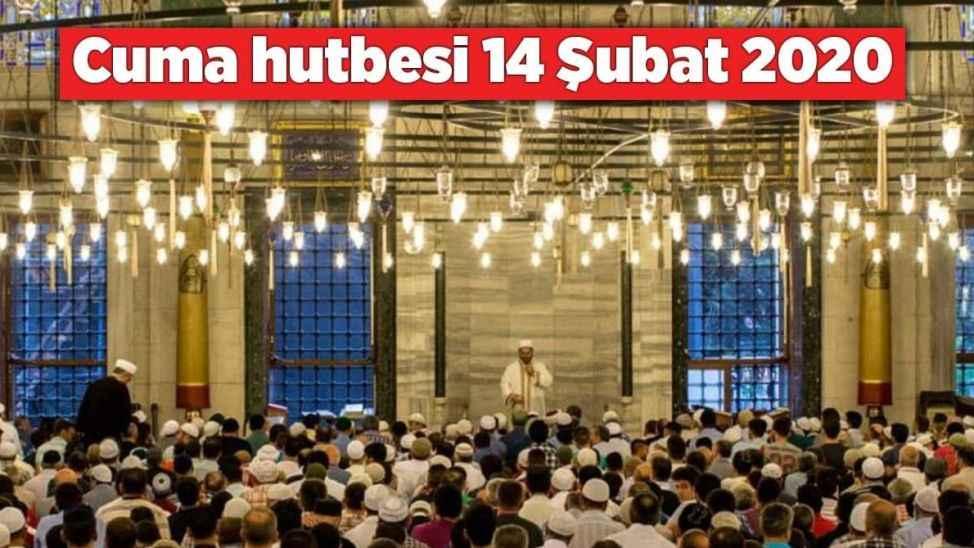 14 Şubat Cuma Hutbesi... Allah ile kul arasındaki bağ