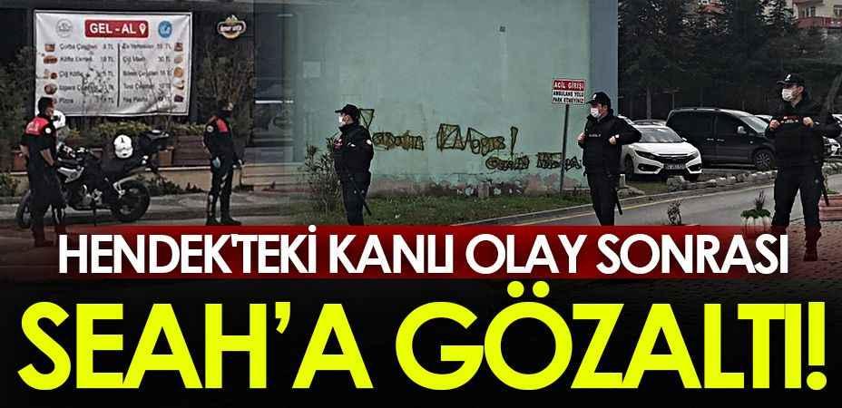 HENDEK'TE KANLI ÇATIŞMA(2) (Olay sonrası SEAH'a gözaltı!)
