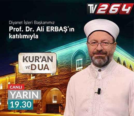 Diyanetin Kur'an ve dua programı Tv264'te canlı yayınlanacak
