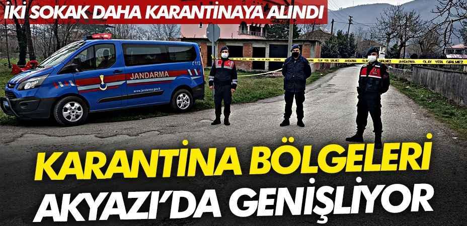 Akyazı'da iki sokak karantinaya alındı!
