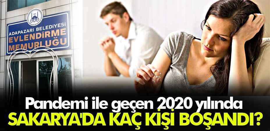 Pandemi ile geçen 2020 yılında Sakarya'da kaç kişi boşandı?