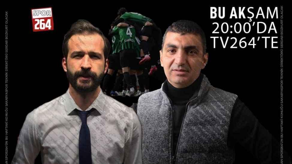Spor264 programının bu haftaki konuğu Serdar Bozkurt