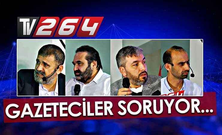 Gazeteciler Soruyor tekrarı 21.00'da Tv264'te