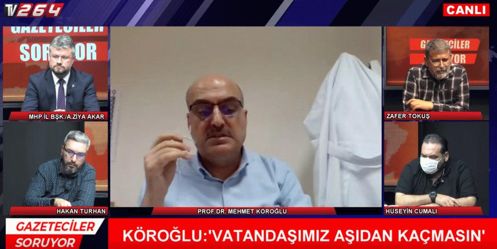 """Köroğlu Tv264'te konuştu: """"Aşı olanlarda entübe ve ölüm olayı yok"""""""