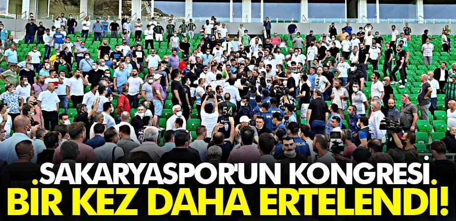 Sakaryaspor'un kongresi bir kez daha ertelendi!