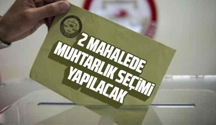 Bu Pazar Akyazı'da iki mahallede seçim var