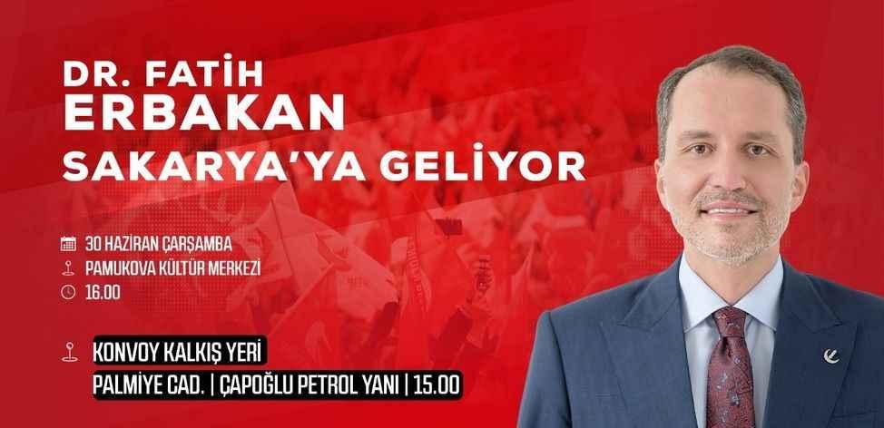 Fatih Erbakan yarın Sakarya'da