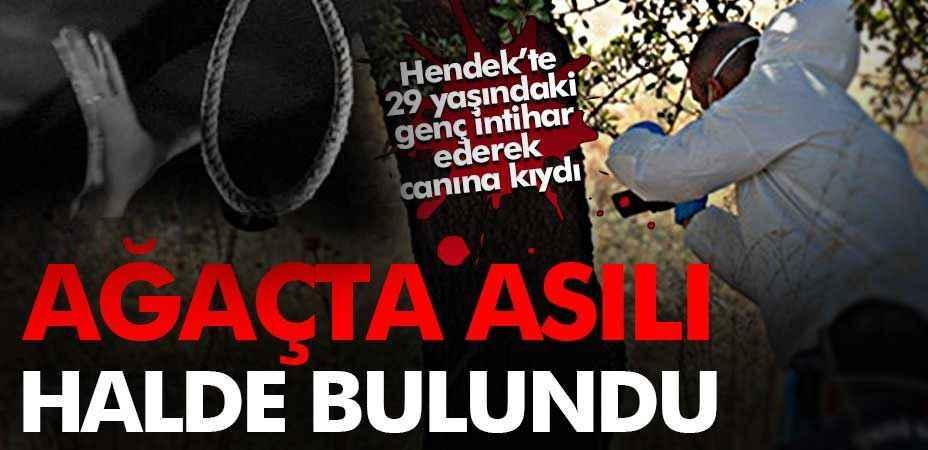Hendek'te intihar… Akrabalarının bahçesinde asılı halde bulundu!