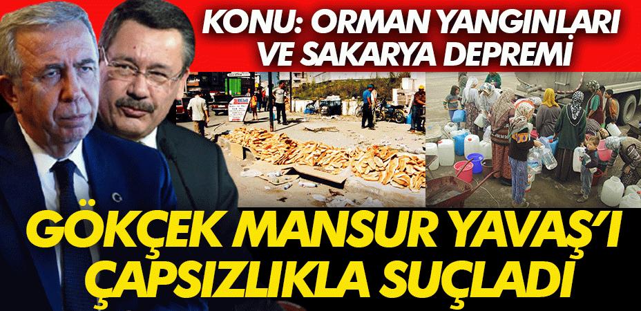 Gökçek Mansur Yavaş'a Sakarya'daki depremi hatırlatarak çapsızlıkla suçladı!