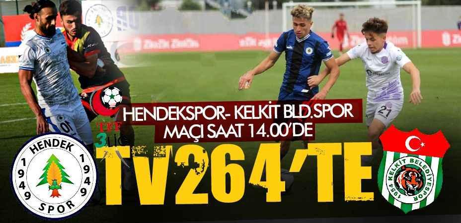 Hendekspor'un Kelkit mücadelesi canlı yayınla TV264'te