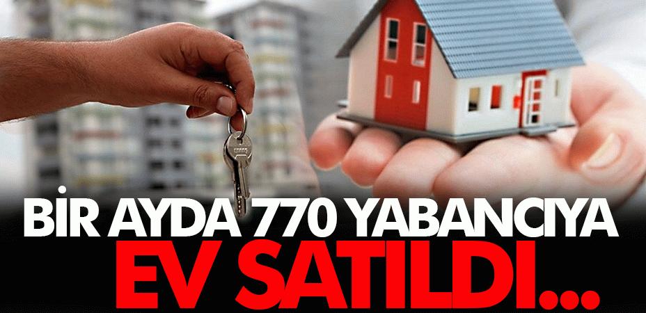 Sakarya'da bir ayda 770 yabancıya ev satıldı...