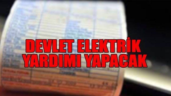 10 Milyon Kişiye Elektrik Yardımı
