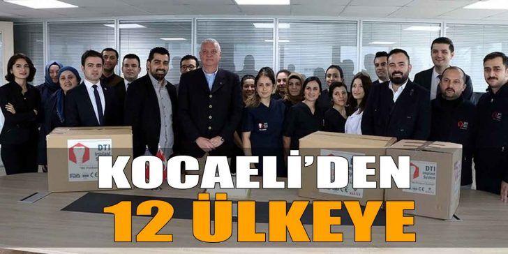 Kocaeli'den 12 Ülkeye