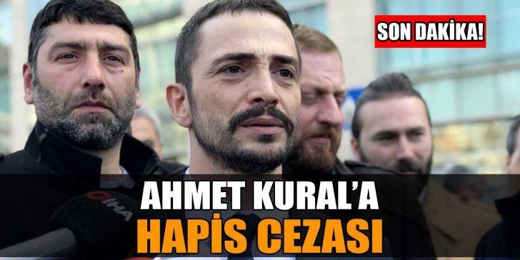 Ahmet Kural'a 16 Ay Hapis