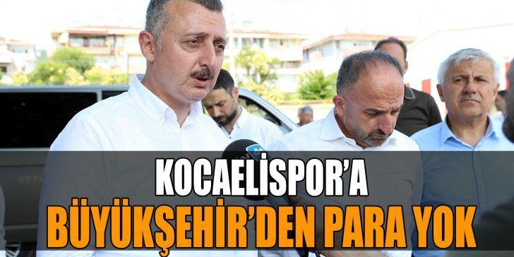 """""""Kocaelispor'a Destek Verilmesine Yardımcı Olacağız"""""""