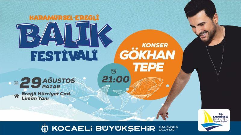Karamürsel Ereğli'deBalık Festivali: Gökhan Tepe konseri ile başlıyor