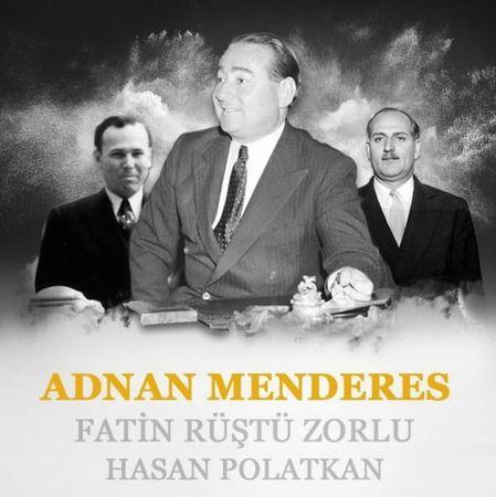 Yavuz, Menderes'i andı
