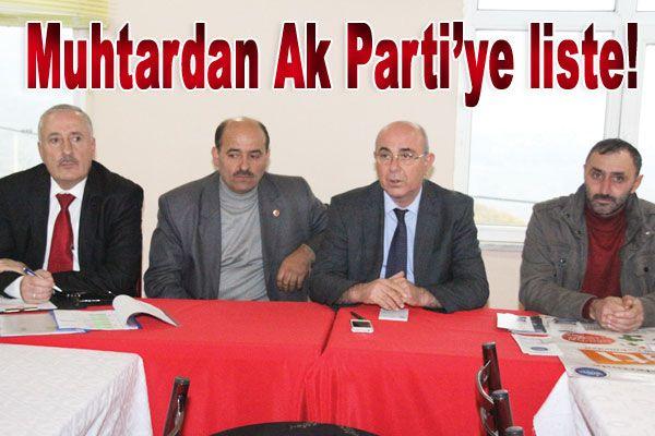 Muhtardan Ak Parti'ye liste!
