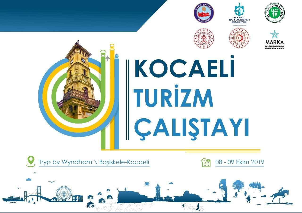 Kocaeli Turizm Calistayi Basliyor Bizim Yaka Gazetesi
