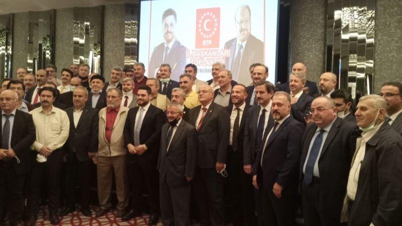 BTP il başkanları Ankara'da toplandı