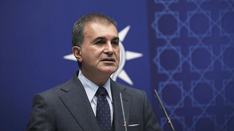AK Parti Sözcüsü Çelik, çirkin saldırıyı kınadı