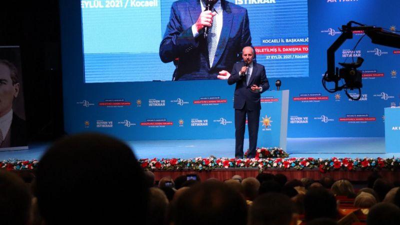 """Kurtulmuş: """"Önce Türkiye sonra İzmit"""""""