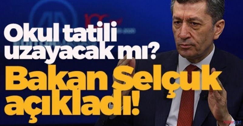"""Milli Eğitim Bakanından flaş açıklama """" Okulların açılması ertelenebilir"""""""