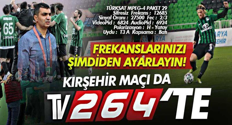 Yeşil siyah heyecan TV264'te devam ediyor! Kırşehir maçı da Tv264'te