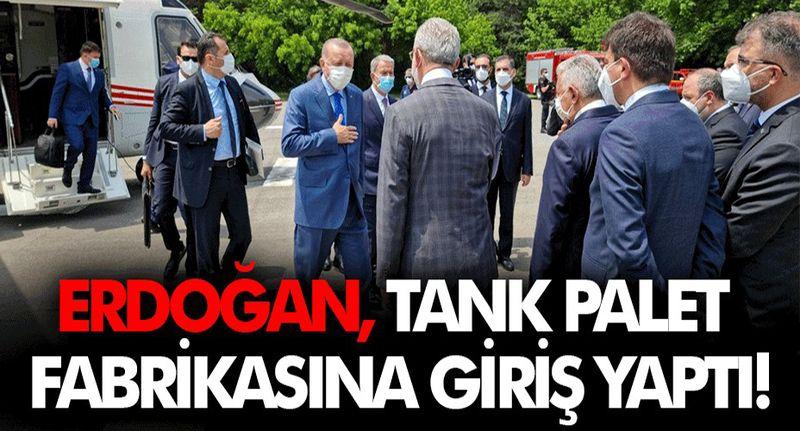 Erdoğan Tank Palet fabrikasına giriş yaptı!