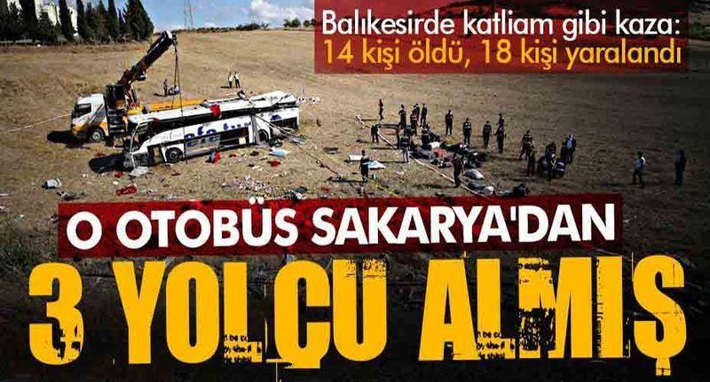 Sakarya'dan 3 yolcu alan yolcu otobüsü devrildi:15 ölü, 17 yaralı ve kadere bak dedirten detay!