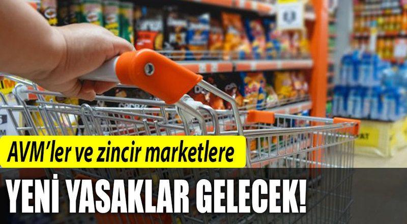 AVM'lere yasak kapıda... Zincir marketler bazı ürünleri satamayacak