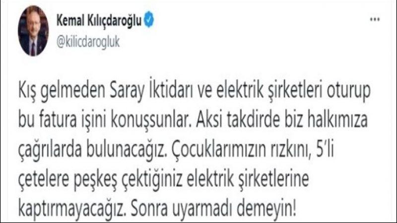 Kılıçdaroğlu'dan hükümete elektrik faturası uyarısı