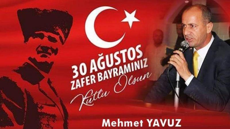 Başkan Mehmet Yavuz'dan Zafer Bayramı Mesajı