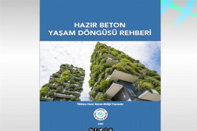 Türkiye Hazır Beton Birliği, inşaat sektörünün ilk Yaşam Döngüsü Rehberi'ni hazırladı