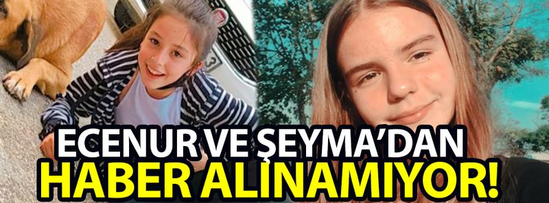 Bursa'da Ecenur ve Şeyma'dan haber alınamıyor - B Gazete