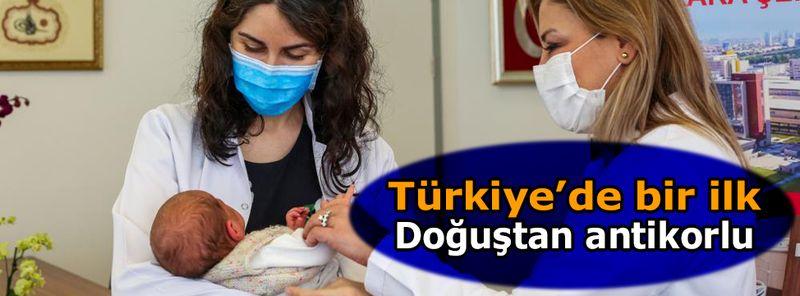 Türkiye'de bir ilk: Doğuştan antikorlu bebek