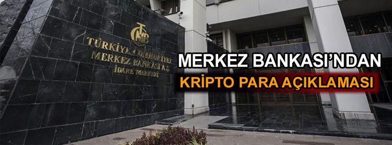 Merkez Bankası'ndan Kripto para açıklaması