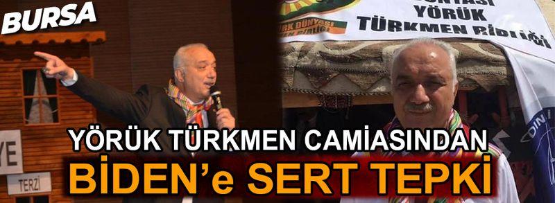 Bursa Yörük Türkmen camiasından Biden'e tepki