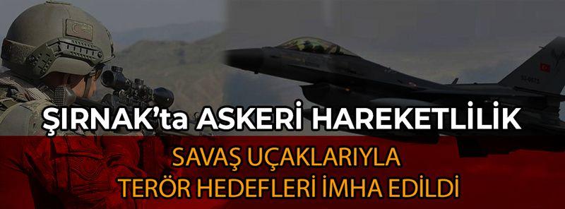 Şırnak'ta askeri hareketlilik sürüyor