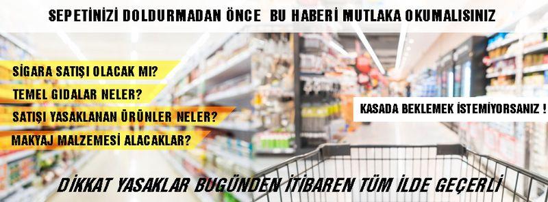 İçişleri Bakanlığı market genelgesinde yasaklar bugün başlıyor
