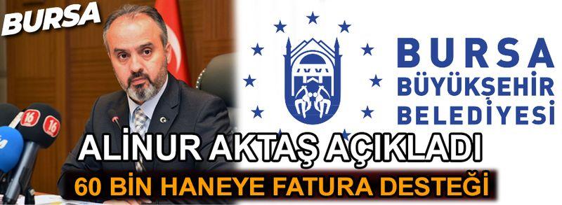 Bursa Büyükşehir Belediyesi: ''60 bin haneye fatura desteği''