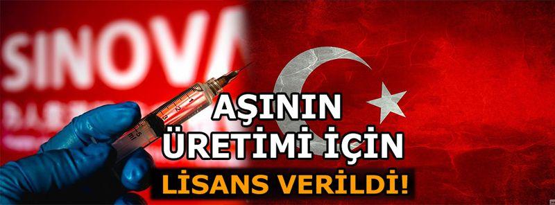 Türkiye'ye Sinovac aşısı üretimi için lisans verildi
