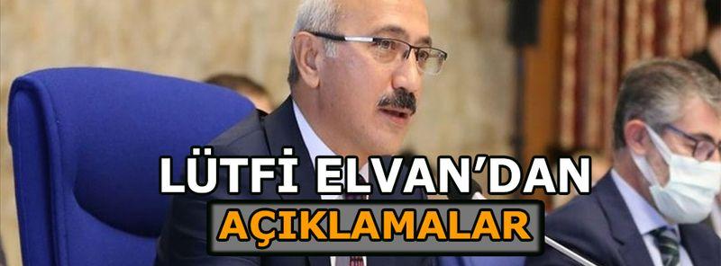 Hazine ve Maliye Bakanı Lütfi Elvan'dan açıklamalar