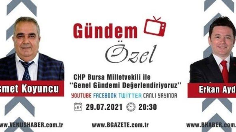 Erkan Aydın, Gündem Özel'e konuk oluyor
