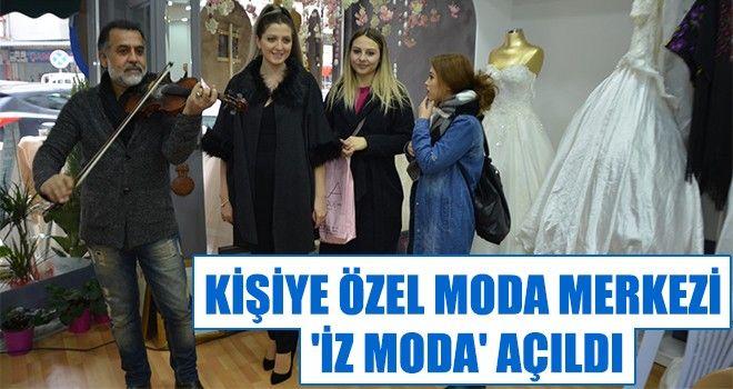 Kişiye özel moda merkezi 'İz Moda' açıldı