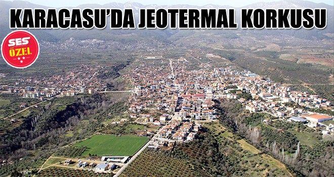 Karacasuda Jeotermal Korkusu