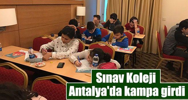 Sınav Koleji, Antalya'da kampa girdi