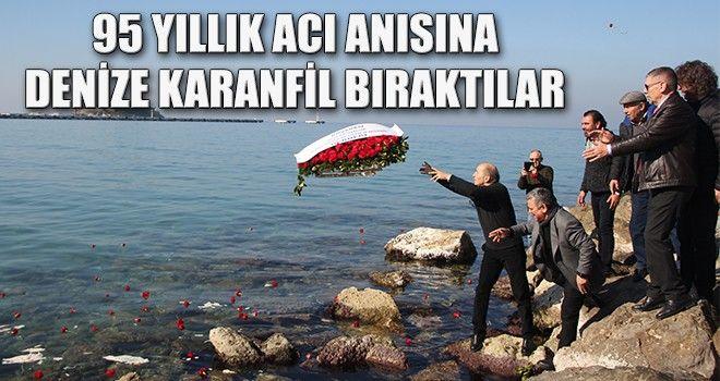 95 Yıllık Acı Anısına, Denize Karanfil Bıraktılar