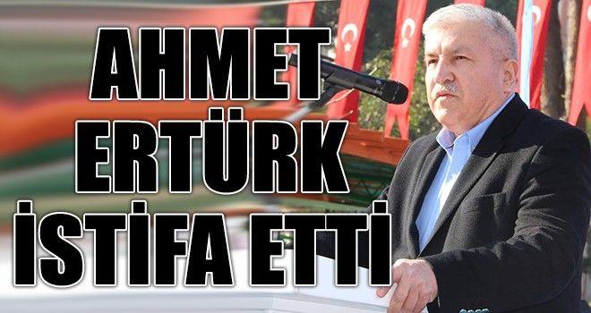 Ahmet Ertürk İstifa Etti
